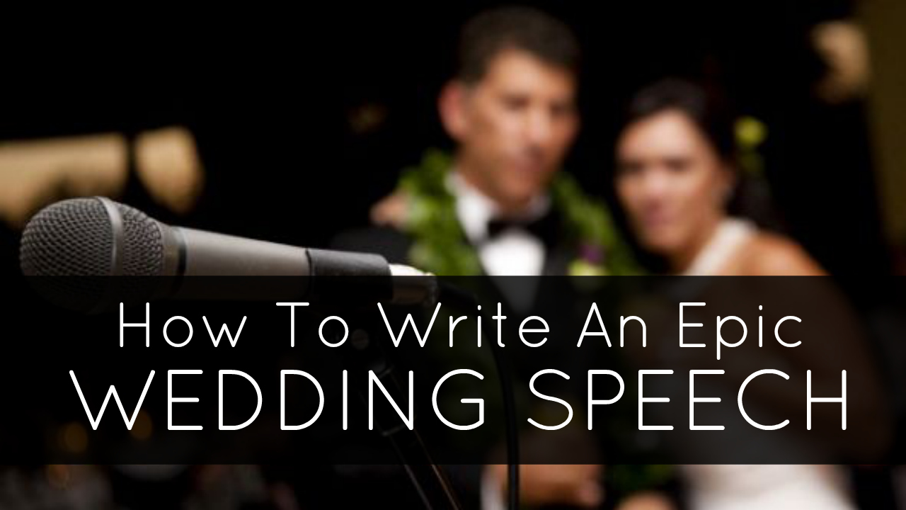 how to write wedding speeches Surfing the internet hoping to find an instant cure here are ten quick tips for a  great wedding speech.
