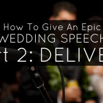 how to give a wedding toast part 2 - delivery. how to make a toast at a wedding, how to speak at a wedding, tips for public speaking, wedding toast tips, okanagan wedding toasts