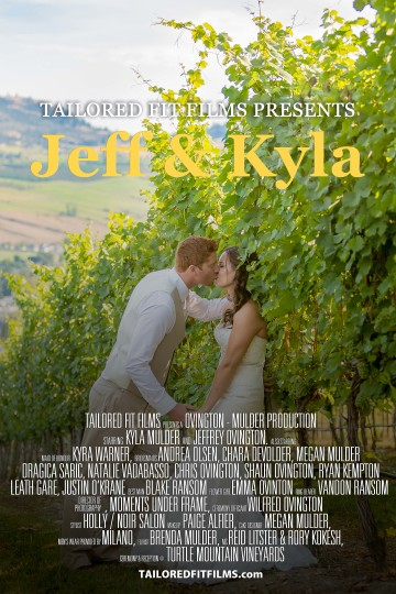 Turtle Mountain Winery Wedding Vernon - Tailored Fit Films - Vernon Wedding Videographer - Jeff & Kyla Movie Poster