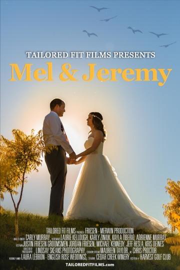 MEL N JEREMY POSTER - WEDDING VIDEOGRAPHER TAILORED FIT FILMS - WEDDING FILMS IN KELOWNA, VERNON, PENTICTON AND OKANAGAN