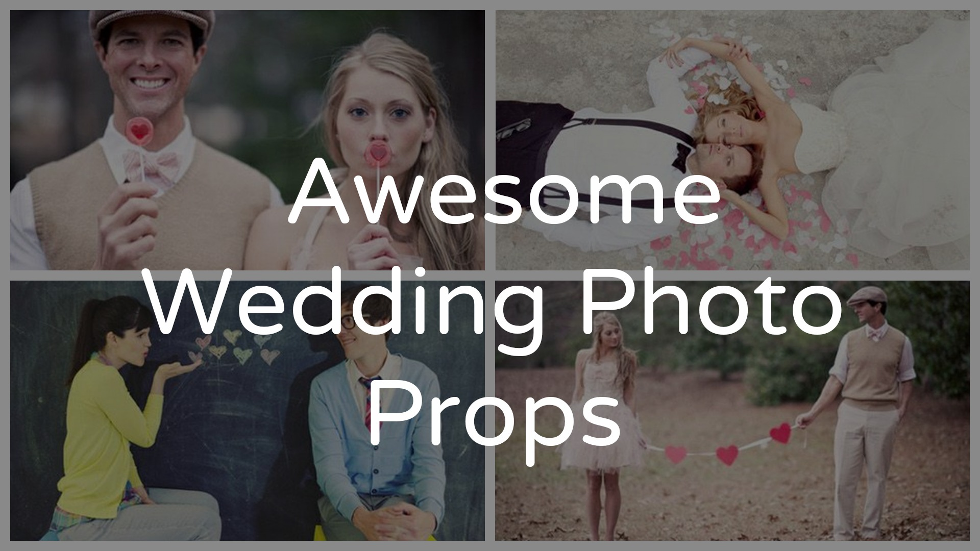 wedding prop ideas for your wedding photography