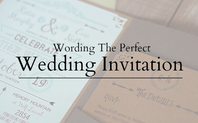 Wedding Invitation Wording Word The Perfect Invite Tailored Fit Films